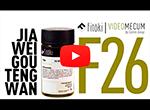 Videos de medicina chinesa JIA WEI GOU TENG WAN